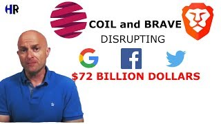 Coil, Brave and a $72 Billion Dollar online advertising Industry