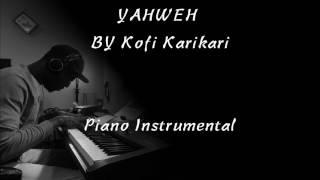 We bow down and worship Yahweh by Kofi Karikari- Piano Solo