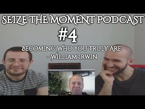 STM Podcast #4: Becoming Who You Truly Are - William Irwin *REUPLOAD AUDIO IMPROVED**