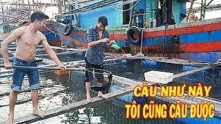 Lên Bè Nuôi Cá Lồng Trải Nghiệm Câu Cá Vược Khủng Làm Gỏi Ăn  Fishing In The Cage | #31