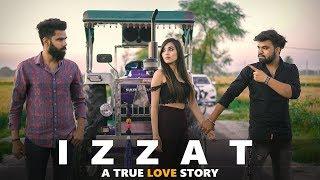 IZZAT | A TRUE LOVE STORY OF DESI GUY | DESI PEOPLE | DHEERAJ DIXIT