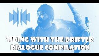Siding With The Drifter Dialogue - Allegiance Quest (Destiny 2)