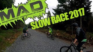 MAD Slow Race 2017