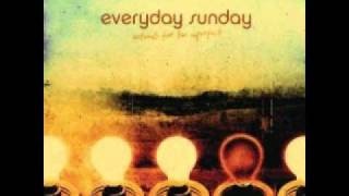 Everyday Sunday - Herself(I Want a Girl)