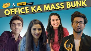 Alright! Office Ka Mass Bunk ft. Ambrish Verma, Anushka Sharma, Rohan Shah & Mehek Mehra