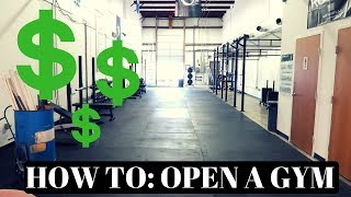 HOW TO: START A GYM BUSINESS PT 1/3