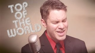 TOP OF THE WORLD - Carpenters cover (Chris Commisso)