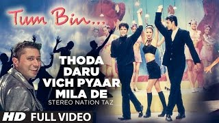 """Thoda Daru Vich Pyaar Mila De"" (Full Song) | Stereo Nation"