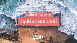 Redimi2 Feat. El Leo   Quien Contra Mi