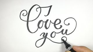 How to Calligraphy & Hand Lettering | How to Write I Love You Letter in english By Calligraphy Skill