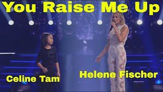 Celine Tam & Helene Fischer Duet You Raise Me Up