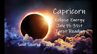 Capricorn Eclipse Energy...Opportunity...July 15-31 Capricorn Tarot Reading