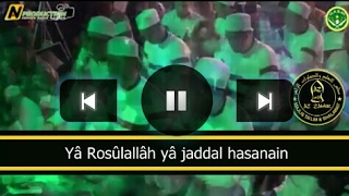 Az Zahir Yâ Rosûlallâh Yâ Jaddal Hasanain