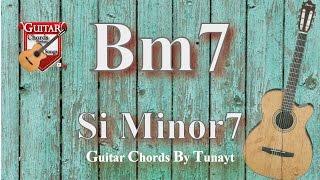 ★ B7 Minor   How To Play Bm7 Chords On Guitar   Si Minor 7 Akoru Gitarda Nasıl Basılır ?