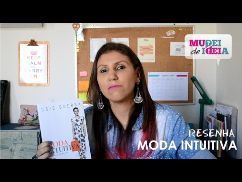 Resenha Livro Moda Intuitiva - Blog Mudei de Ideia