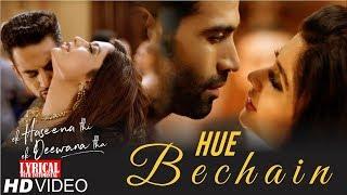 Hue Bechain Lyrics With Instumental   Ek Haseena Thi Ek
