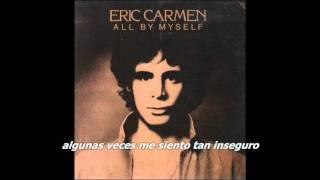 Eric Carmen - All by Myself (Subtítulos español)