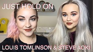 LOUIS TOMLINSON & STEVE AOKI : Just Hold On (96ONEDREAM Cover)