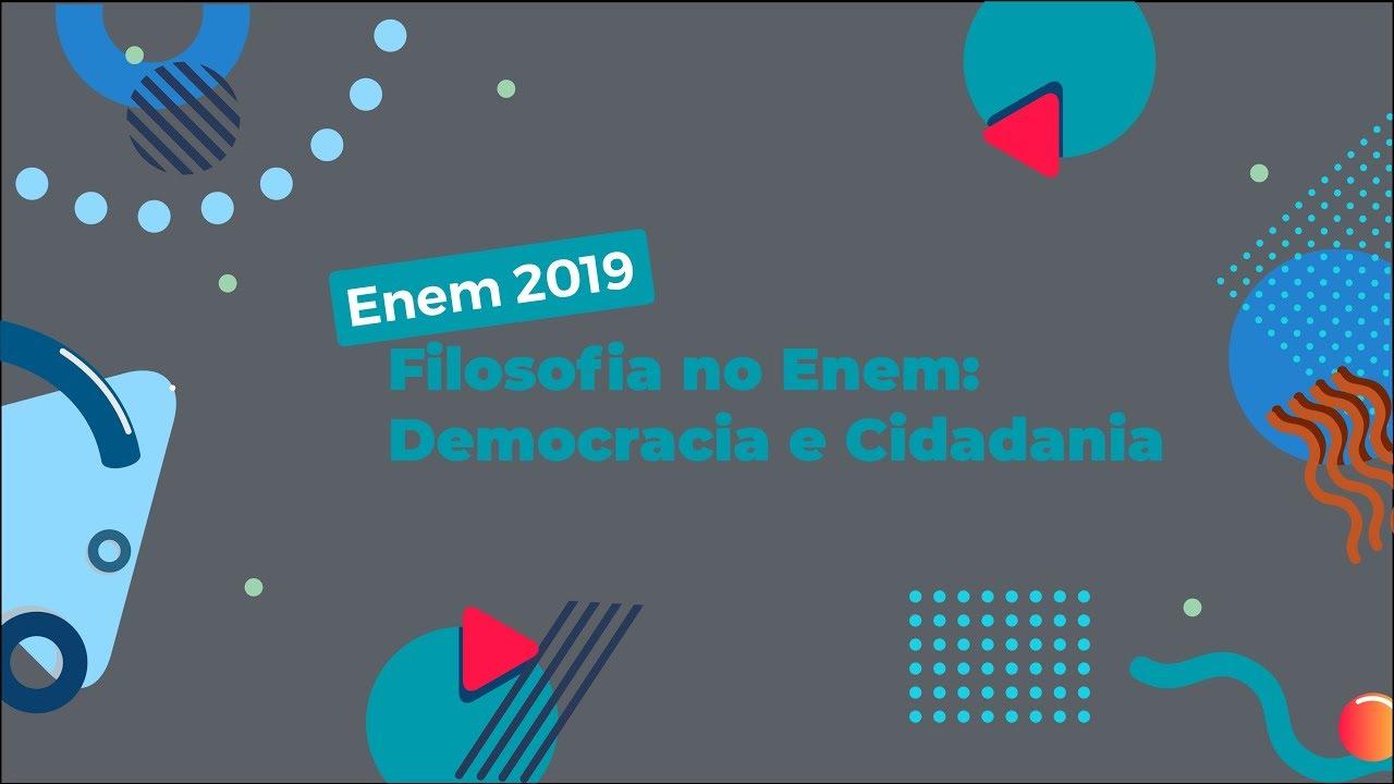Filosofia no Enem: Democracia e Cidadania
