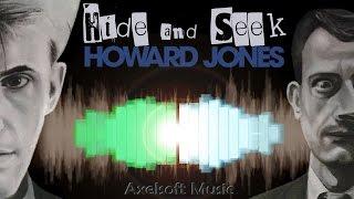 Howard Jones - Hide and Seek (Axelsoft's Hellfire Club Remix)