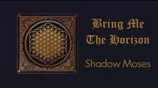 Bring Me The Horizon   Shadow Moses Lyrics Video