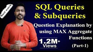 Lec 47: SQL Queries And Subqueries (part 1) | Database Management System