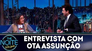 Entrevista com Ota Assunção   The noite (05/11/18)
