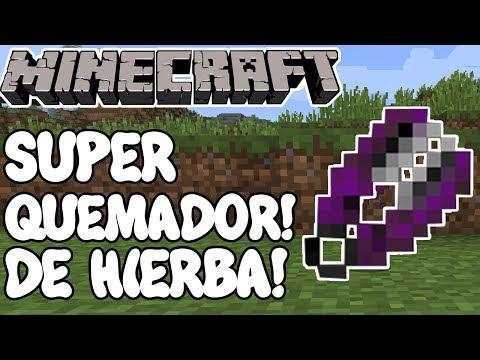Minecraft 1.12 MOD SUPER QUEMADOR DE HIERBA! Grass Burner Mod Español!