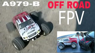Wltoys A979-B FPV Off Road . Gravel, Grass, Dirt