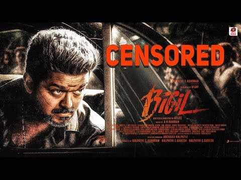 OFFICIAL : Bigil Censor And Run Time Is Here | Tha..