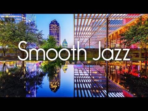 Smooth Jazz Chillout Lounge – Smooth Jazz Saxophone Instrumental Music for Relaxing Dinner Study