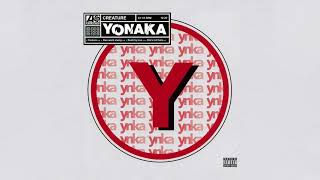 YONAKA   Creature [Official Audio]