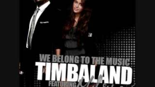 Timbaland ft. Miley Cyrus- We Belong To The Music