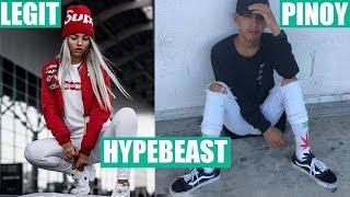Legit Hypebeast VS Pinoy Hypebeast