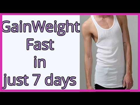 Video HOW TO GAIN WEIGHT FAST IN 1 WEEK | WEIGHT GAIN TIPS FOR SKINNY GUYS | Gain Weight and Build Muscles
