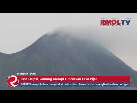 Fase Erupsi, Gunung Merapi Luncurkan Lava Pijar