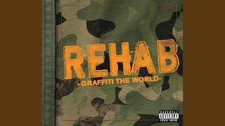 """Video thumbnail of """"Rehab - Graffiti The World (Explicit)"""""""