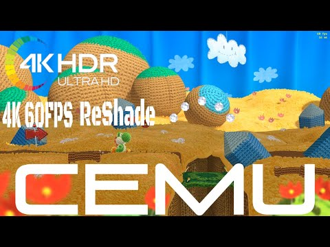 True 4K 60FPS HDR ReShade - Yoshi's Woolly World - Cemu Wii U Emulator  Gameplay Cemu version 1 13 0C - 4K 60FPS HDR Gaming