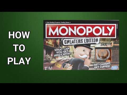 Monopoly Cheaters Edition: How To Play