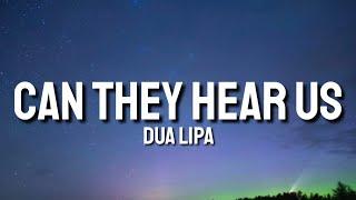 Dua Lipa - CAN THEY HEAR US (Lyrics) [From 'Gully' with original Daniel Heath Score]