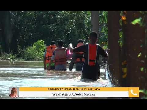 Perkembangan terkini banjir di Melaka