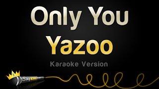 Yazoo – Only You (Karaoke Version)