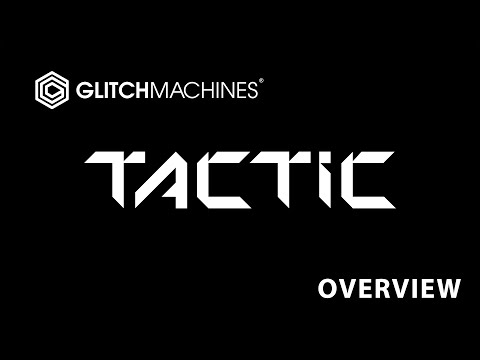 Glitchmachines Tactic: Metamorphic rhythm generator