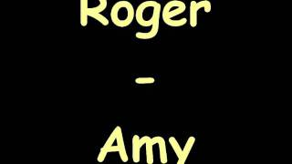 Roger   Amy