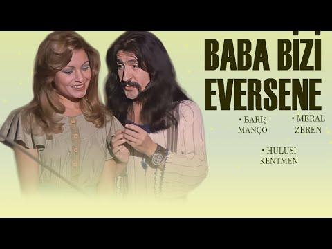 Baba Bizi Eversene (1975) - Restorasyonlu - Barış Manço