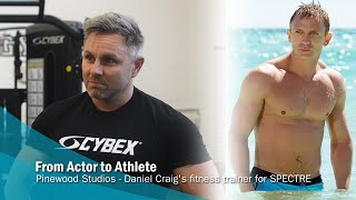 From Actor to Athlete - Daniel Craig's fitness trainer