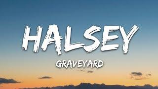 Halsey   Graveyard (Lyrics  Lyric Video  Letra)