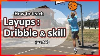 #5. How to teach: Layups Part 2 › Dribble skill & shoot | Basketball skills in PE
