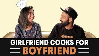 Girlfriend Cooks for Boyfriend ft. Be YouNick | MostlySane