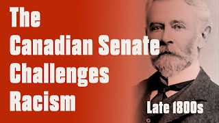 How The Canadian Senate Fought Racism